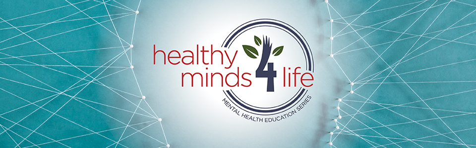 Healthy Minds 4 Life Launched to Address Mental Health Challenges