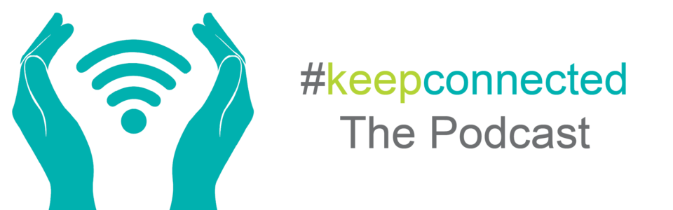 Keep Connected Podcast